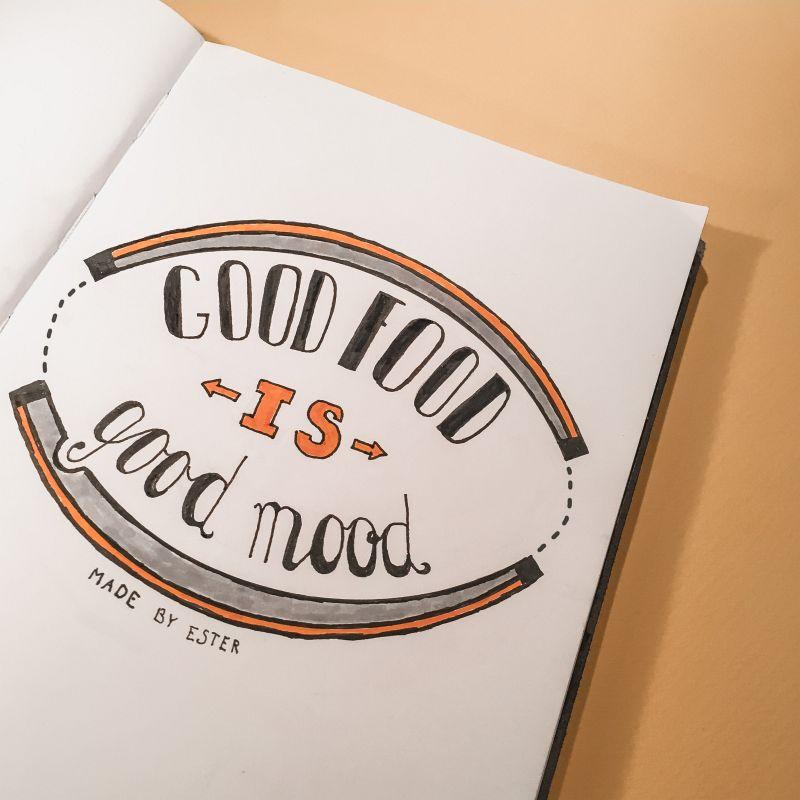Good food is good mood handlettering